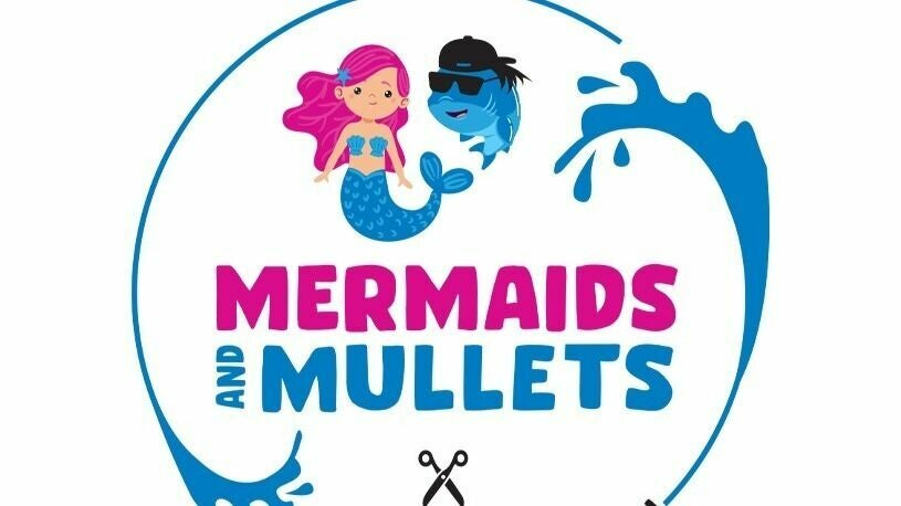 Mermaids and Mullets