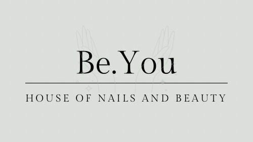 Be.You House Of Nails and Beuaty