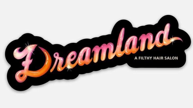 Dreamland: a Filthy Hair Salon