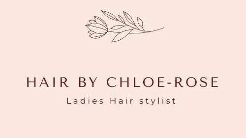 Hair By Chloe-Rose