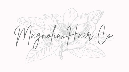 Magnolia Hair Co