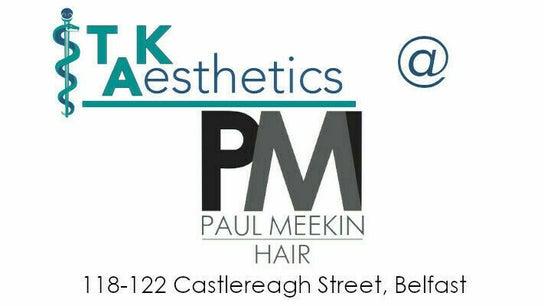 TK Aesthetics @ Paul Meekin Hair