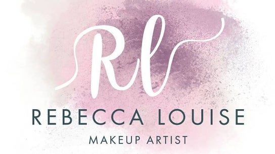 Rebecca louise makeup and beauty