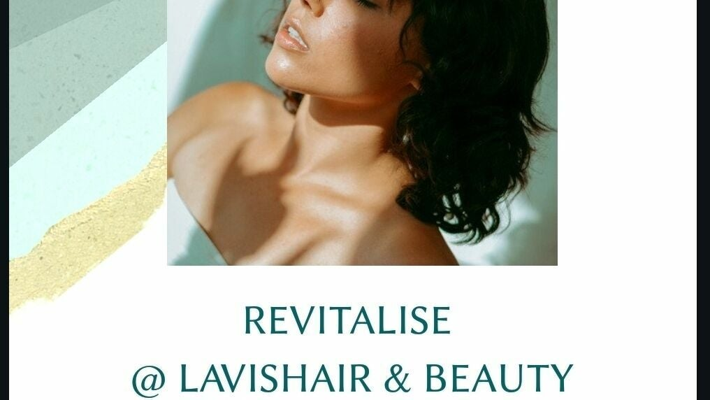 Revitalise at Lavishair and beauty