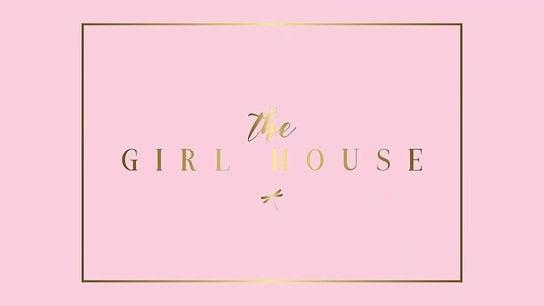 The Girl House