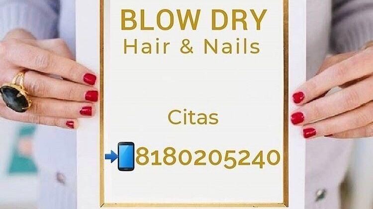 Blow Dry Hair & Nails - 1