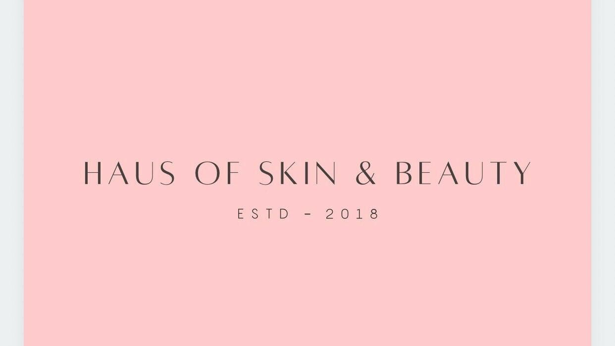 Haus of Skin & Beauty