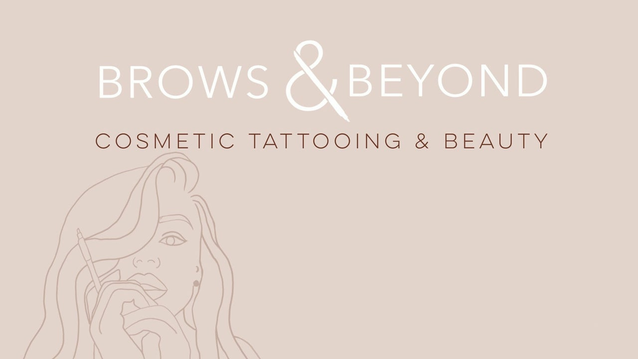 Brows and Beyond Cosmetic Tattooing & Beauty - 1