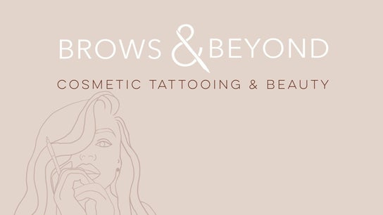 Brows and Beyond Cosmetic Tattooing & Beauty