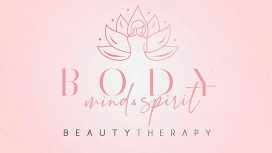 Body, Mind and Spirit Beauty Therapy