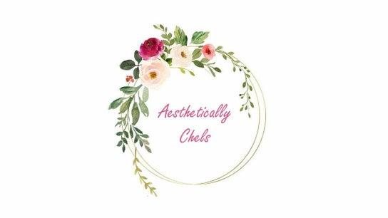 Aesthetically Chels