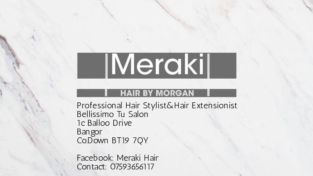 Meraki hair by morgan