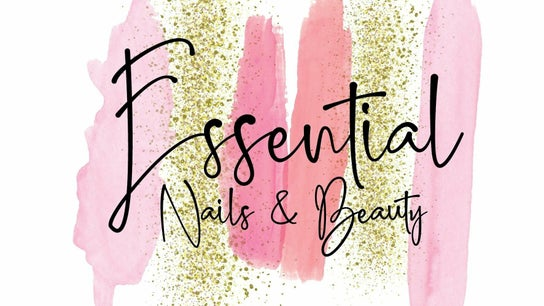 Essential Nails and Beauty