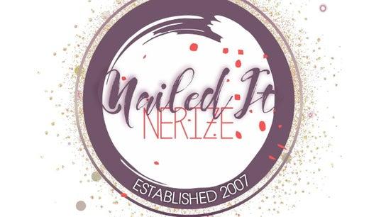 Nailed It Nerize