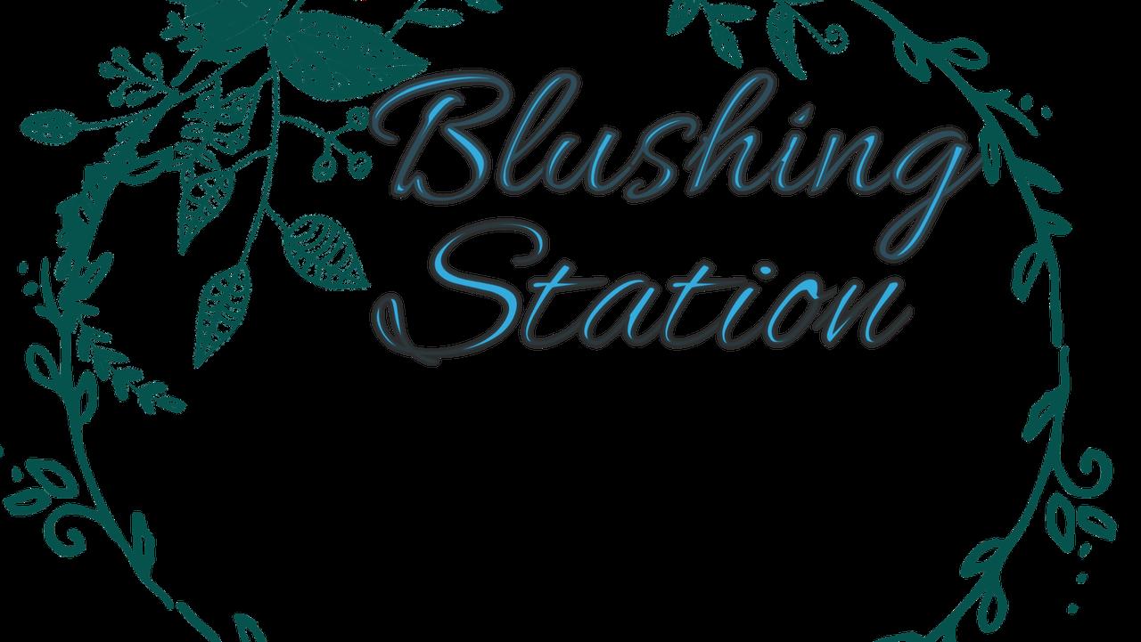 Blushing Station