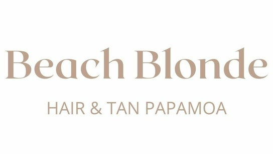 Beach Blonde Hair & Tan Papamoa