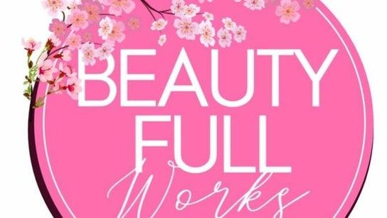 Beauty Full Works