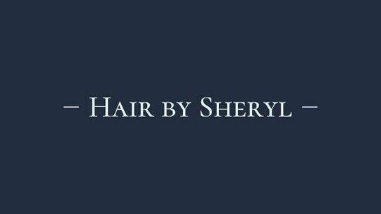 Hair by Sheryl