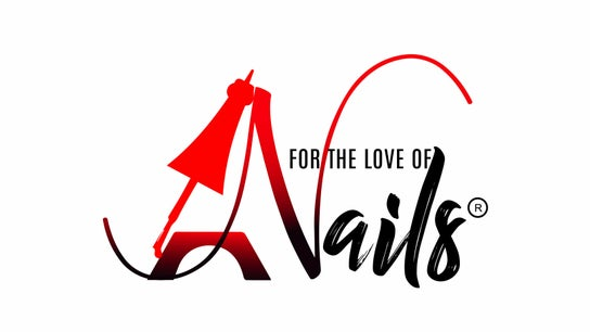 FOR THE LOVE OF NAILS INC.
