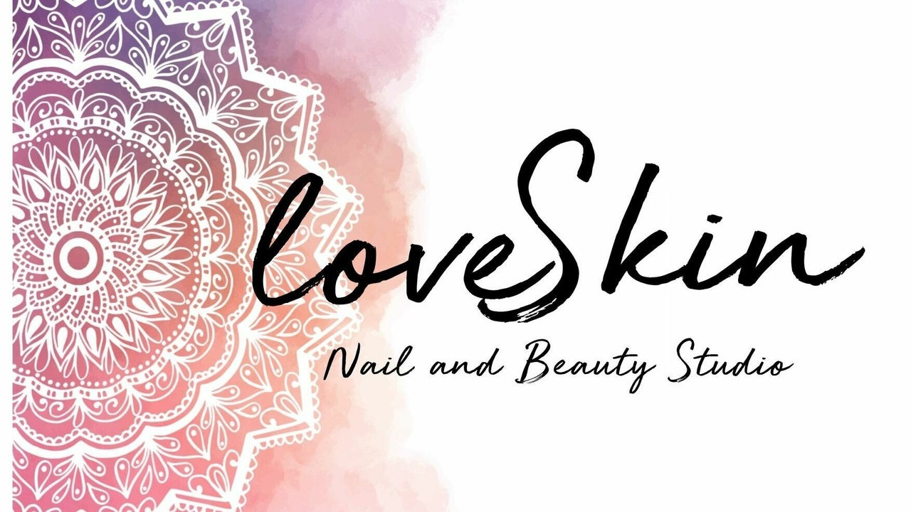 LoveSkin Nail and Beauty Studio