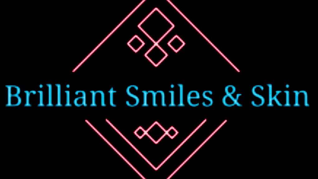 Brilliant Smiles & Skin