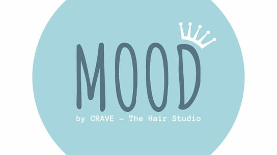MOOD - by Crave.