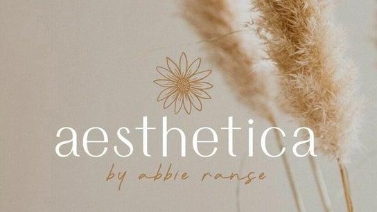 Aesthetica by Abbie Ranse