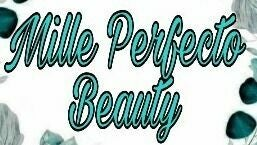 Mille Perfecto Beauty