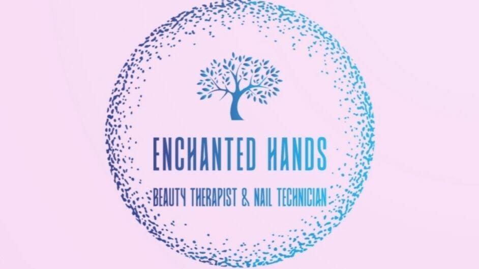 Enchanted Hands - 1