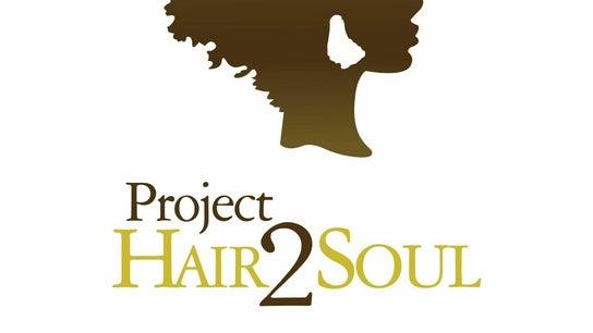 Project Hair 2 Soul Inc
