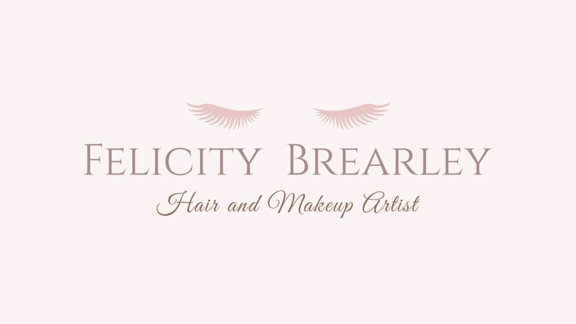 Felicity Brearley Hair and Makeup Artist / Beauty Therapist