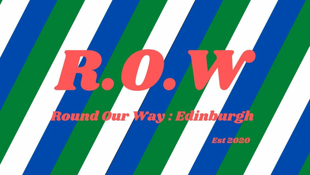 Round our way : Edinburgh