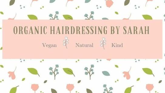 Organic hairdressing by Sarah