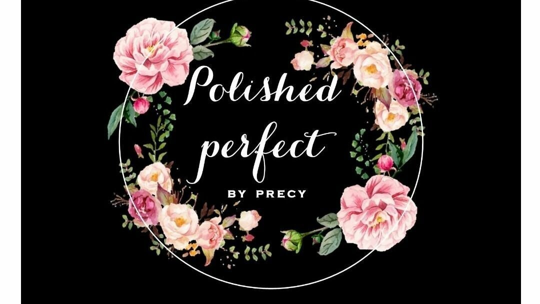 Polished Perfect by Precy