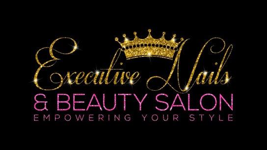 Executive Nails and Beauty