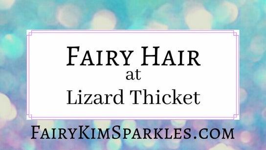 FairyKimSparkles at Lizard Thicket