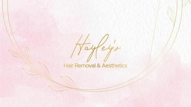 Hayley's Hair Removal & Aesthetics