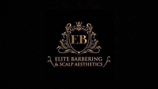 Elite Barbering and Scalp Aesthetics