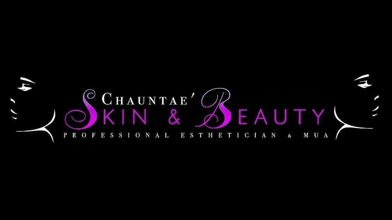 Chauntae Skin & Beauty