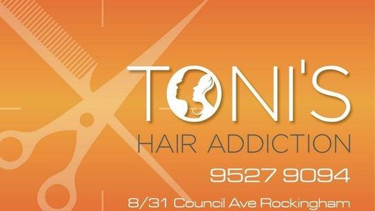 Toni's Hair Addiction