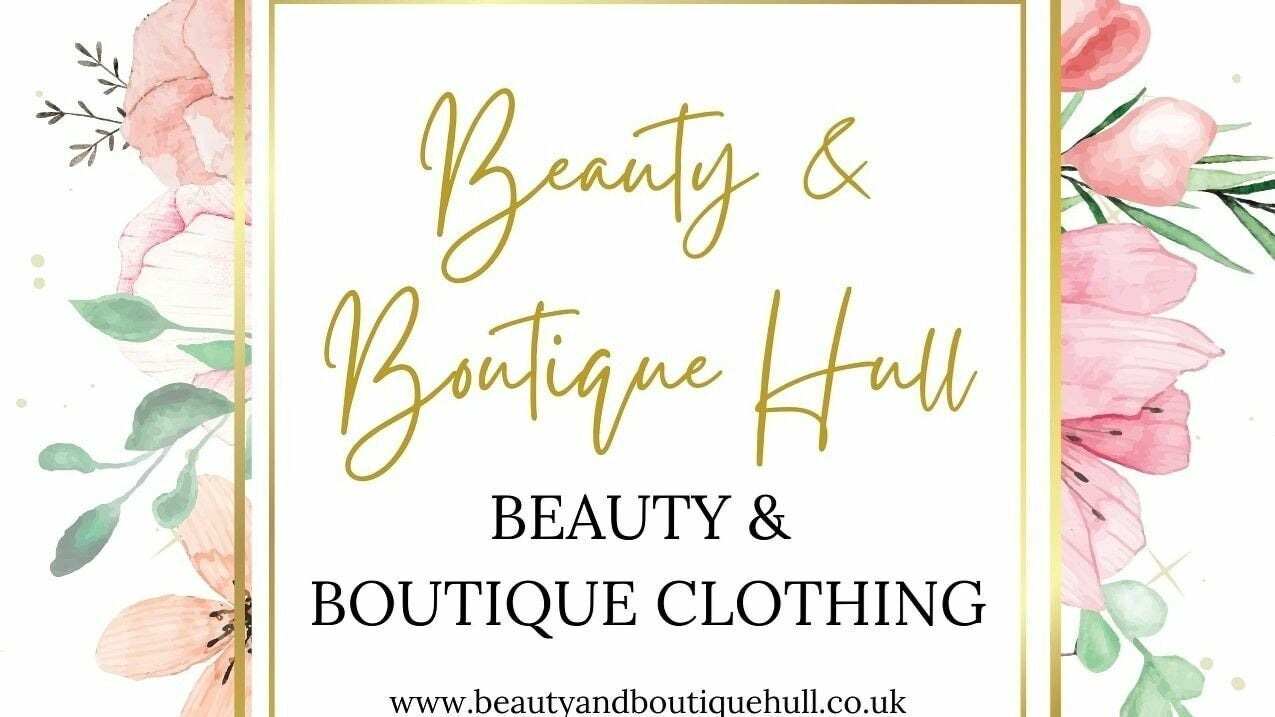 Beauty & Boutique Hull