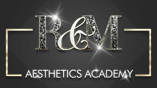 R & M Aesthetics Academy