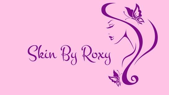 Skin By Roxy
