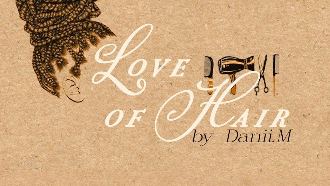 Love of Hair  - 1