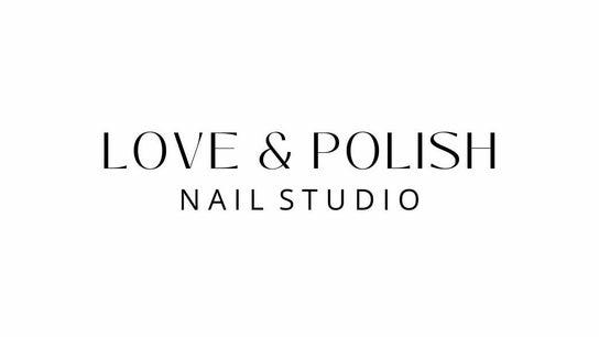 Love & Polish