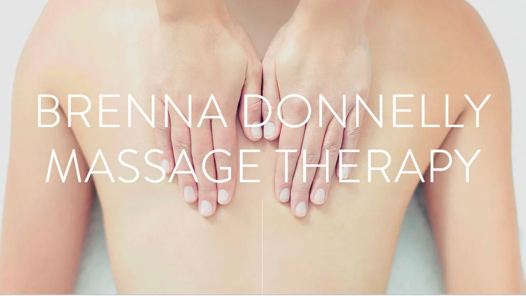 Brenna Donnelly Massage Therapy  - 1