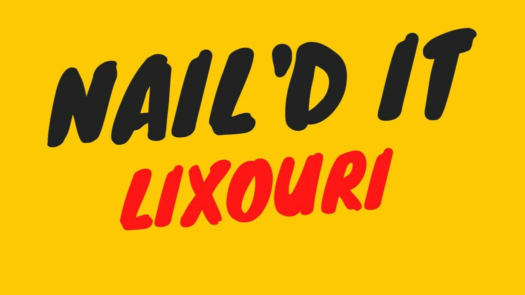 Nail'd it Lixouri