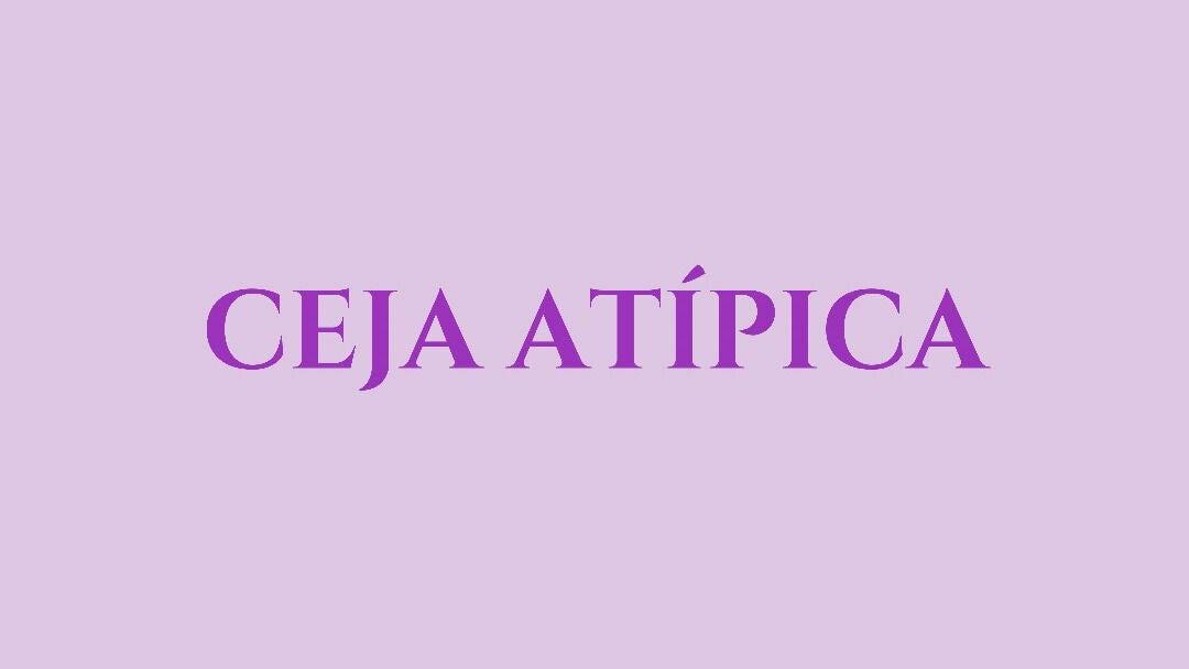 Ceja Atípica - 1