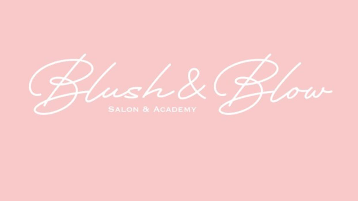 Blush and Blow Salon and Academy - 1