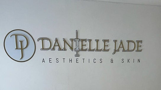 Danielle Jade Aesthetics and Skin